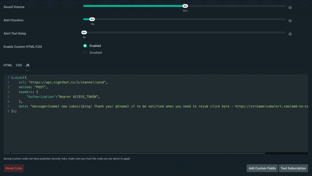 Nightbot Chat Alert Step 3 - Paste JavaScript into the Subscription Alert Box.